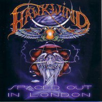 Purchase Hawkwind - Spaced Out In London