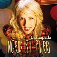 Purchase Ingrid St-Pierre - L'escapade