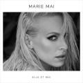 Buy Marie-Mai - Elle Et Moi Mp3 Download