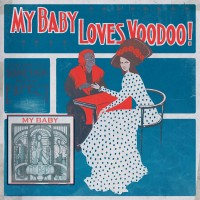 Purchase My Baby - Loves Voodoo!