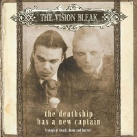 Purchase The Vision Bleak - The Deathship Has A New Captain