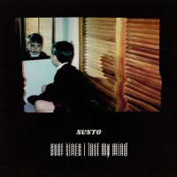 Purchase Susto - Ever Since I Lost My Mind
