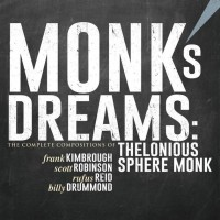 Purchase Frank Kimbrough - Monk's Dreams: The Complete Compositions Of Thelonious Sphere Monk CD1