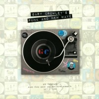 Purchase VA - Gary Crowley's Punk And New Wave CD3