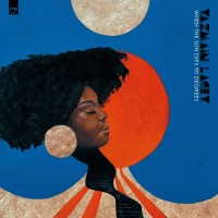 Purchase Yazmin Lacey - When The Sun Dips 90 Degrees