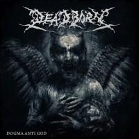 Purchase Deadborn - Dogma Anti God