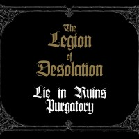 Purchase Lie In Ruins & Purgatory - The Legion Of Desolation