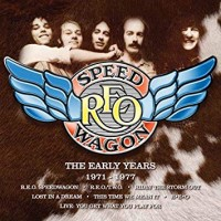 Purchase REO Speedwagon - The Early Years 1971-1977 CD4