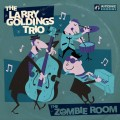 Buy The Larry Goldings Trio - The Zombie Room Mp3 Download