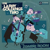 Purchase The Larry Goldings Trio - The Zombie Room