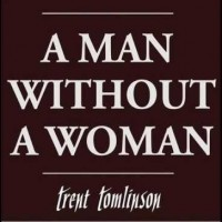 Purchase Trent Tomlinson - A Man Without A Woman (CDS)