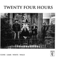 Purchase Twenty Four Hours - Close-Lamb-White-Walls CD1