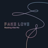 Purchase Bts - Fake Love (Rocking Vibe Mix) (CDS)