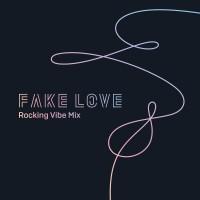 Purchase Bts - Fake Love (Rocking Vibe Mix) (CDS)