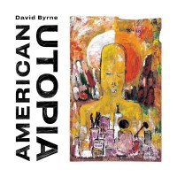 Purchase David Byrne - American Utopia (Deluxe Edition)