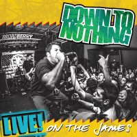 Purchase Down To Nothing - Live! On The James