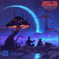 Purchase Infected Mushroom & Bliss - Head Of Nasa And The 2 Amish Boys