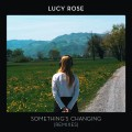 Buy Lucy Rose - Something's Changing (Remixes) Mp3 Download