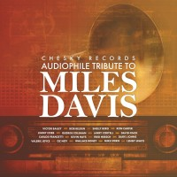 Purchase VA - Chesky Records Audiophile Tribute To Miles Davis