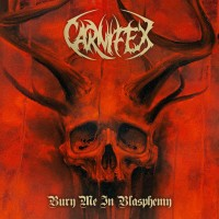 Purchase Carnifex - Bury Me In Blasphemy (EP)