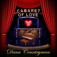Purchase Dana Countryman - Cabaret Of Love