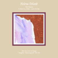 "Purchase Helena Deland - From The Series Of Songs ""Altogether Unaccompanied"" Vol. III & IV"