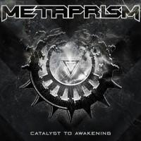 Purchase Metaprism - Catalyst To Awakening