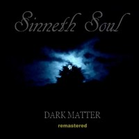 Purchase Sinneth Soul - Dark Matter