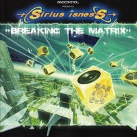 Purchase Sirius Isness - Breaking The Matrix