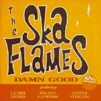 Purchase The Ska Flames - Damn Good