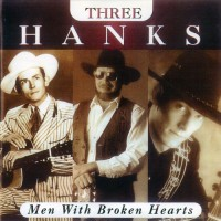 Purchase Three Hanks - Men With Broken Hearts