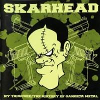Purchase Skarhead - The History Of Gangsta Metal