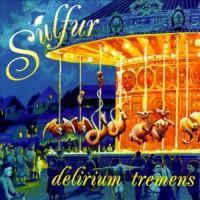 Purchase Sulfur - Delirium Tremens