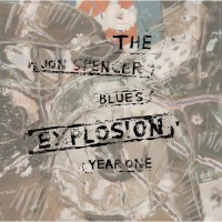 Purchase Year One - The Jon Spencer Blues Explosion