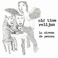 Purchase Old Time Relijun - La Sirena De Pecera
