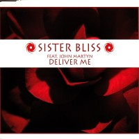 Purchase Sister Bliss - Deliver Me (Feat. John Martyn) (MCD)
