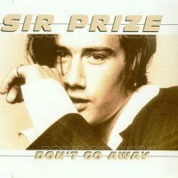 Purchase Sir Prize - Don't Go Away (MCD)