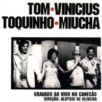 Purchase Vinicius De Moraes, Tom Jobim & Toquinho E Miucha - Gravado Ao Vivo No Canecão (Vinyl)
