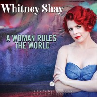 Purchase Whitney Shay - A Woman Rules The World