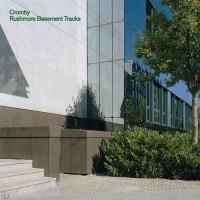Purchase Cromby - Rushmore Basement Tracks
