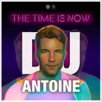Purchase dj antoine - The Time Is Now