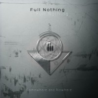 Purchase Full Nothing - Somewhere And Nowhere