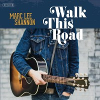 Purchase Marc Lee Shannon - Walk This Road