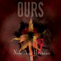 Purchase Ours - New Age Heroine II