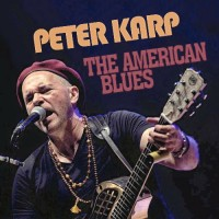 Purchase Peter Karp - The American Blues
