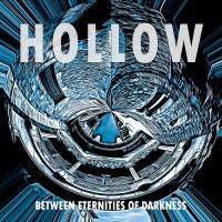 Purchase Hollow - Between Eternities Of Darkness