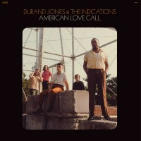 Purchase Durand Jones & The Indications - American Love Call