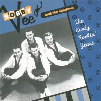Purchase Bobby Vee - The Early Rockin' Years