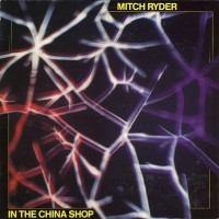 Purchase Mitch Ryder - In The China Shop