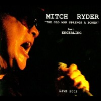 Purchase Mitch Ryder - The Old Man Springs A Boner